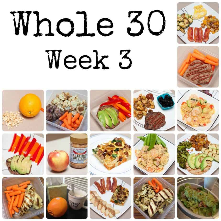 The Whole 30 – Week 3
