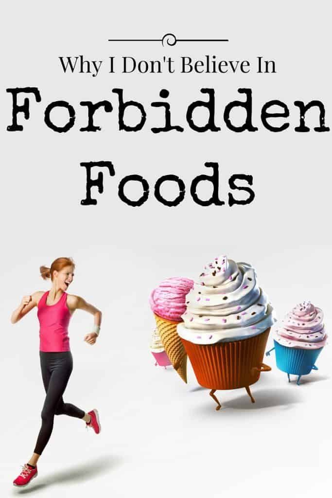 Why I Don't Believe In Forbidden Foods