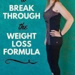 How to Break Through the Weight Loss Formula
