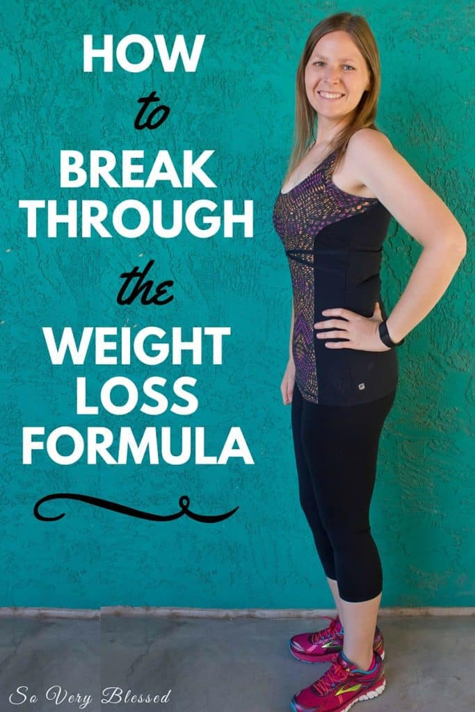 6 Ways to Break Through the Weight Loss Formula