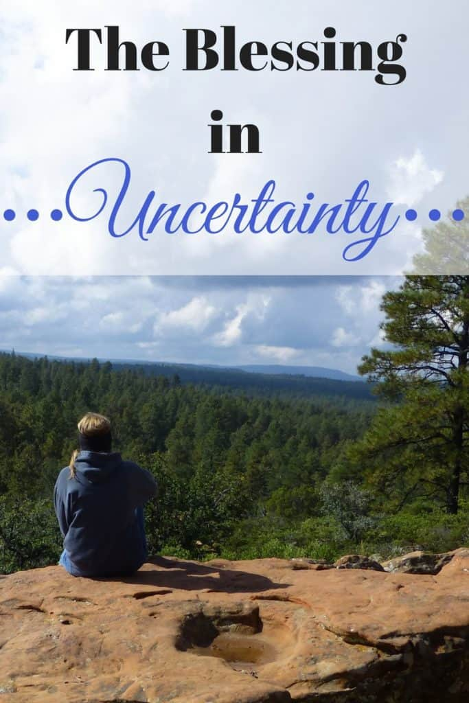 The Blessing In Uncertainty