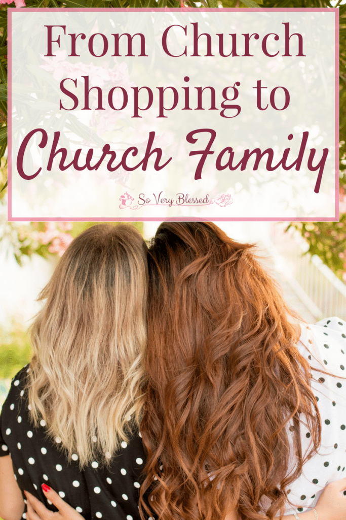 From Church Shopping To Church Family