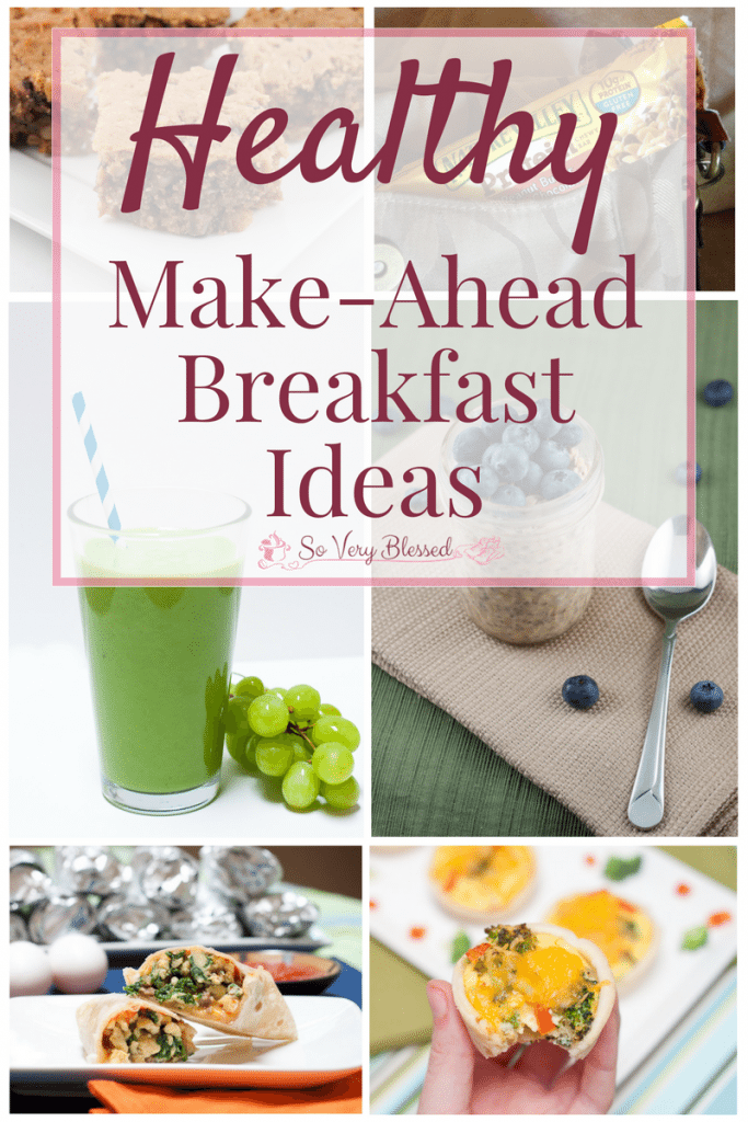 Healthy Make-Ahead Breakfast Ideas