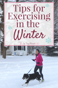 Tips for Exercising in the Winter : So Very Blessed - Don't freeze your exercise routine just because it's cold outside! Check out these tips for staying active during those chilly winter months.