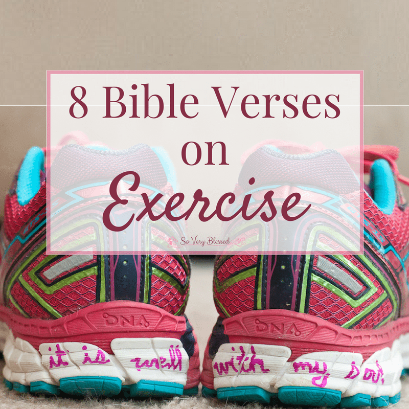 8 Bible Verses On Exercise