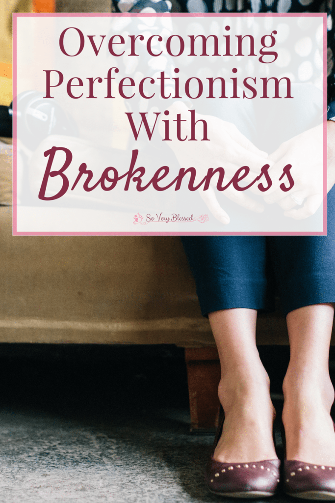 Is it possible that the brokenness we fight so hard to avoid is really the key to overcoming our battle with perfectionism?