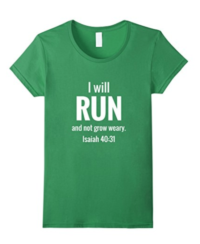 Christian Workout T-Shirt Run & Not Grow Weary
