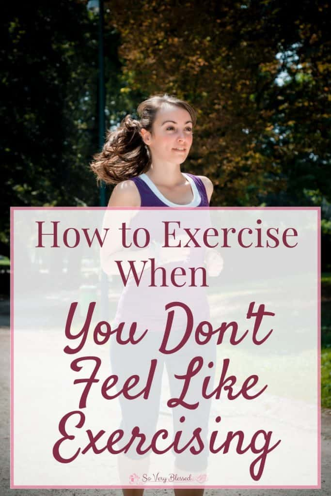 How To Exercise When You Don't Feel Like Exercising