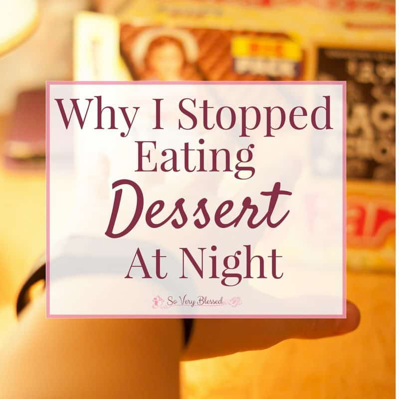 I don't believe in any forbidden foods when you are trying to build your healthy lifestyle, but nighttime cravings are no joke. This is why I stopped eating dessert at night.