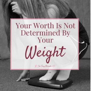 """Your worth is not determined by your weight. That statement is probably one that you would emphatically believe if you said it to your kids, your family, and your friends, but do you really believe it yourself?This is not just another one of those """"everybody is beautiful"""" or """"love your body"""" kind of posts."""