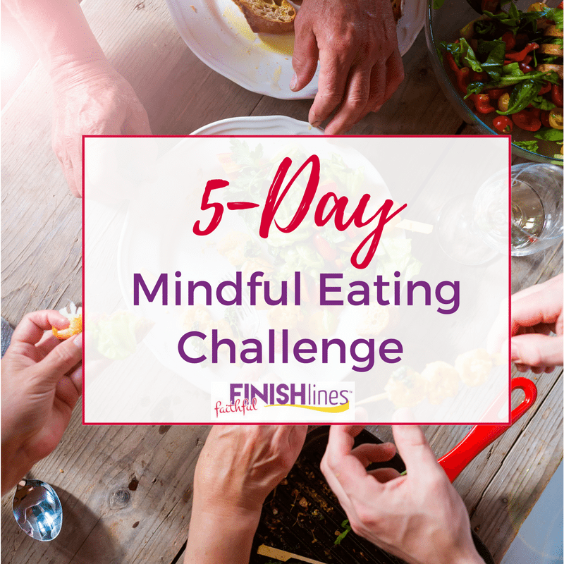 Join us for our free 5-day Mindful Eating Challenge - 5 small, realistic steps to lasting change
