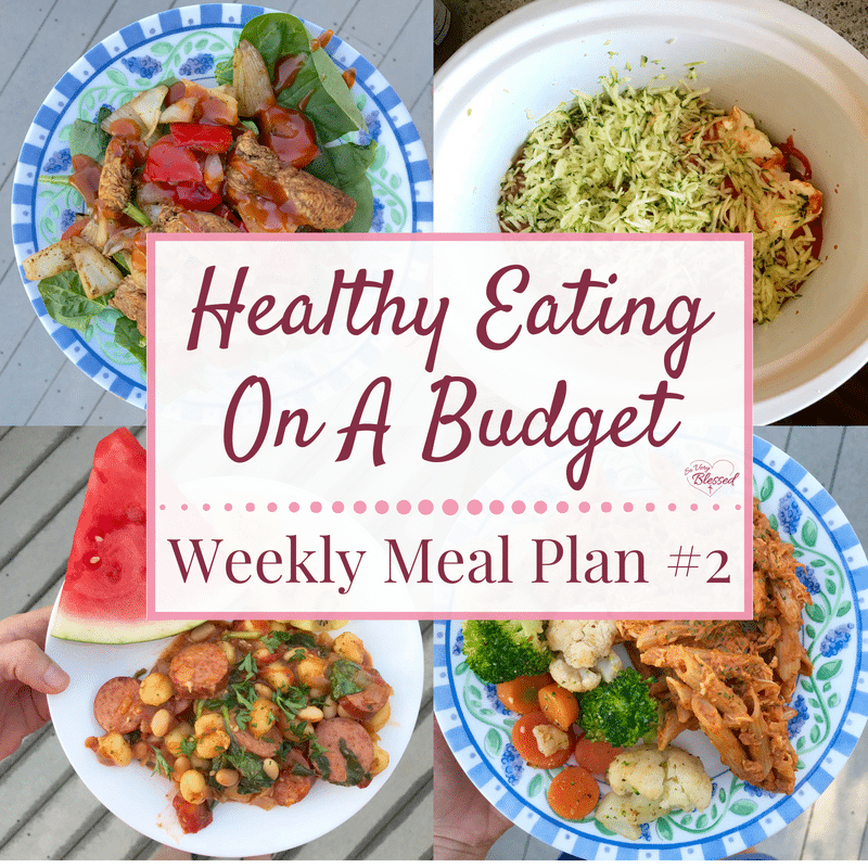 Healthy Eating On A Budget – Weekly Meal Plan #2