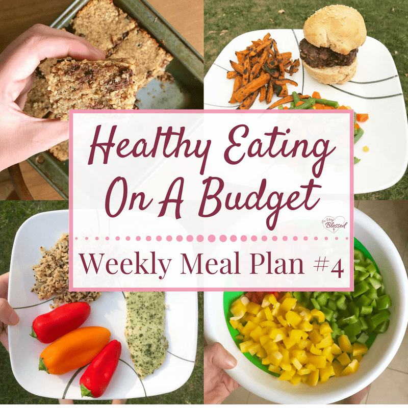 Healthy Eating On A Budget – Weekly Meal Plan #4