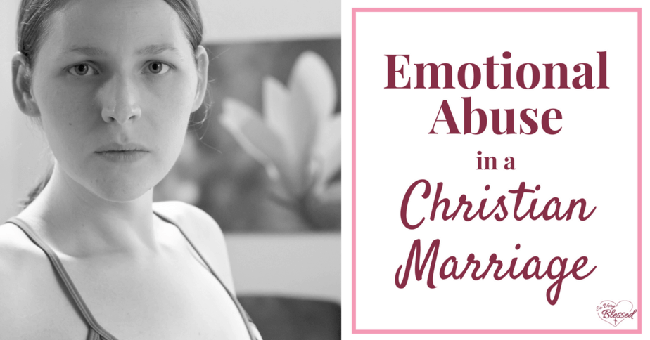 If you are experiencing emotional abuse in a Christian marriage or know someone who is, here are a few truths to remember. These are the things that helped me survive my own emotionally abusive relationship.
