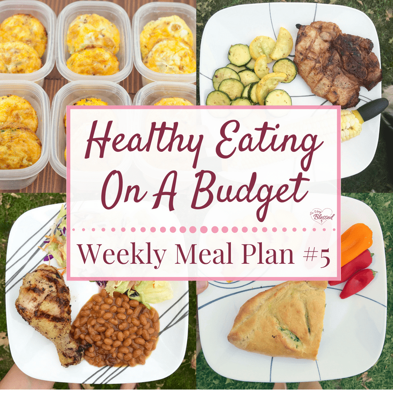 Healthy Eating On A Budget – Weekly Meal Plan #5