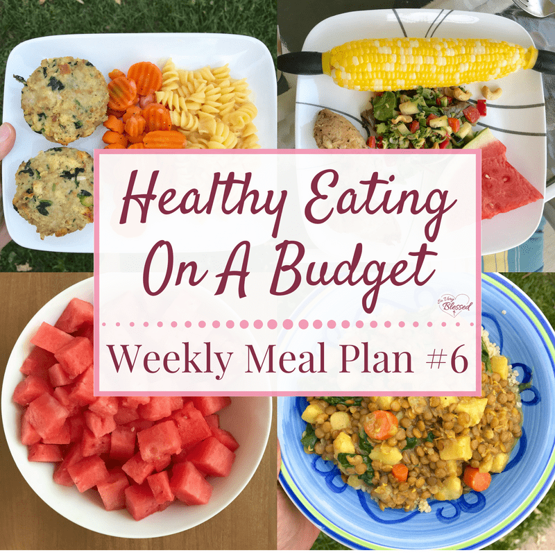 Healthy Eating On A Budget – Weekly Meal Plan #6