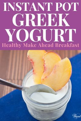 This Cold Start Instant Pot Yogurt Recipe is an easy and budget-friendly choice for a healthy Instant Pot recipe for breakfast.