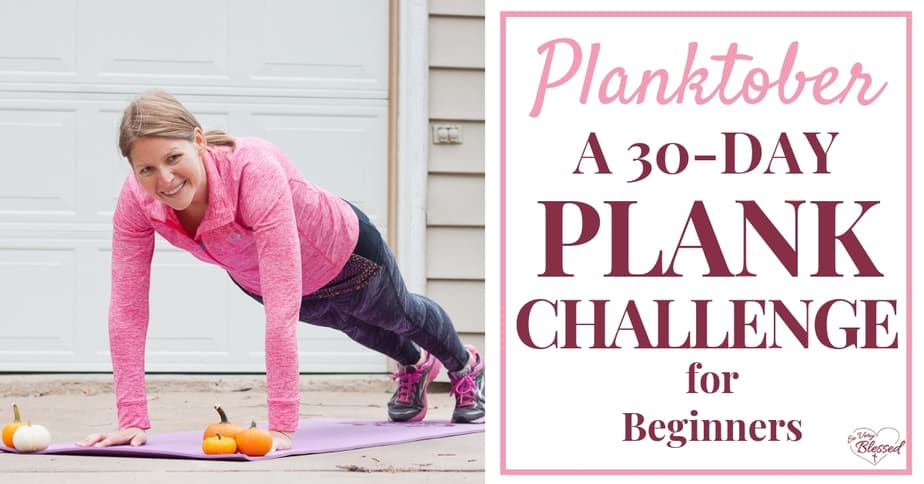 Planktober is a 30-day plank challenge for beginners. Get your plank challenge calendar and learn about the proper form and benefits of planking!