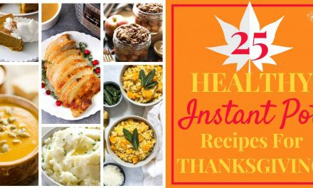 25 Healthy Instant Pot Recipes for Thanksgiving