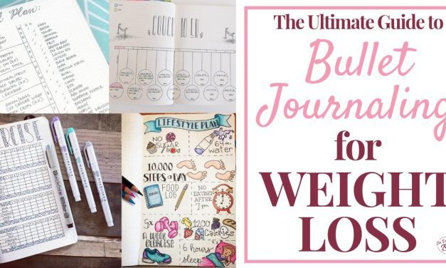 Bullet Journal Ideas: The Ultimate Guide to Bullet Journaling for Weight Loss