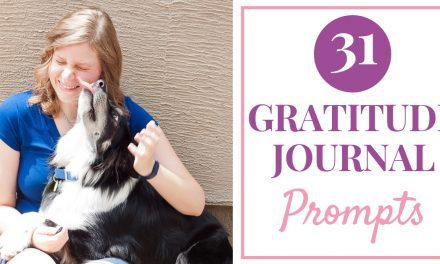 31 Gratitude Journal Prompts For A Boost of Thankfulness