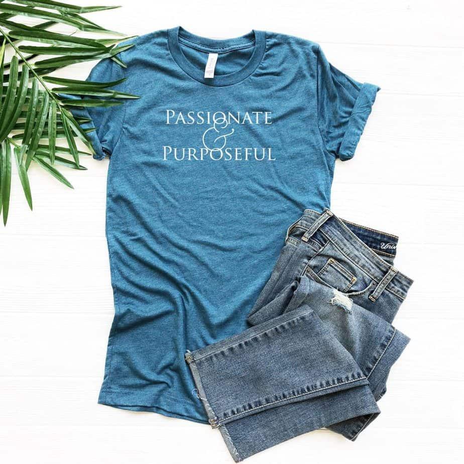 Christian Women T-Shirts | Passionate & Purposeful | Faith Tees | Jesus Shirts