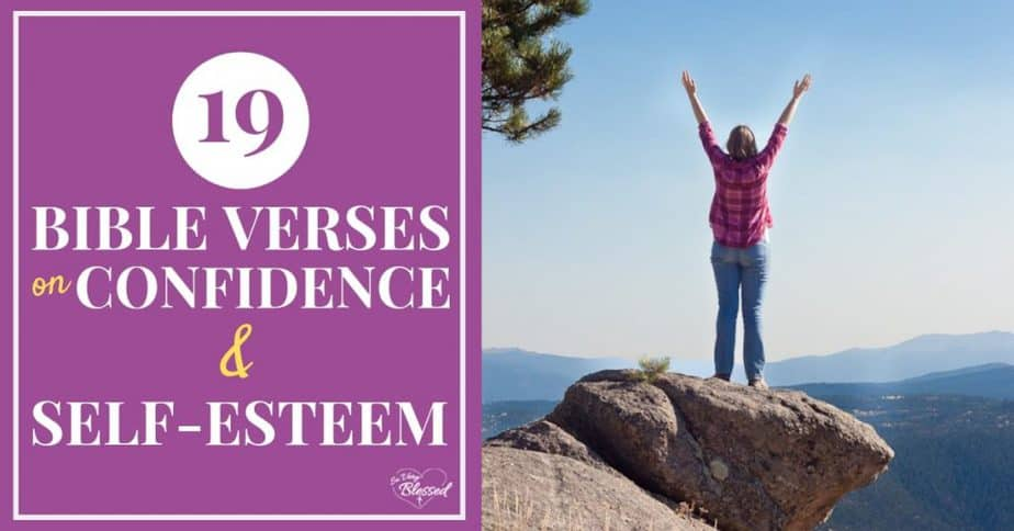 Horizontal graphic of a woman standing on a mountain lifting her arms with the text 19 Bible Verses on Confidence & Self Esteem