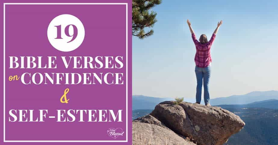 19 Bible Verses on Confidence and Self Esteem
