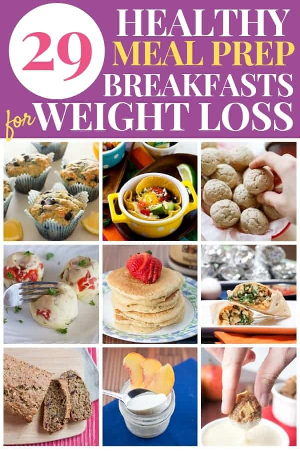 Pin saying 29 Healthy Meal Prep Breakfasts for Weight Loss with pictures of muffins, egg bites, burritos, pancakes, bread, and quinoa bites.