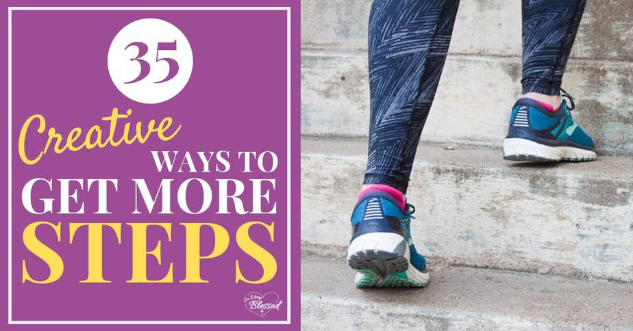 10,000 Steps A Day | 35 Creative Ways to Get More Steps