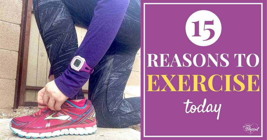 Benefits of Exercise {15 Reasons to Workout Today!}