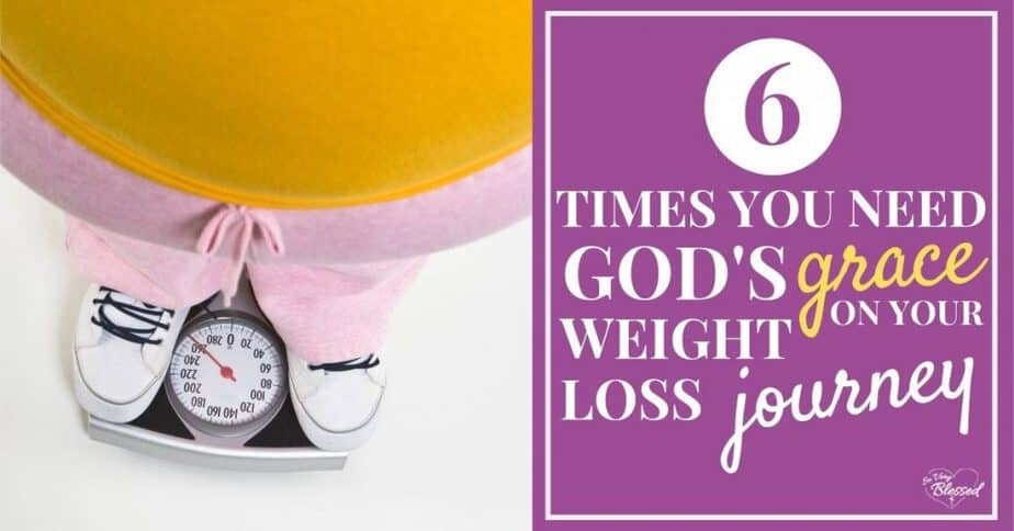 Woman standing on scale with 6 Times You Need God's Grace On Your Weight Loss Journey