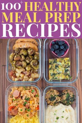 4 glass meal prep containers full of healthy food - 100+ healthy meal prep recipes