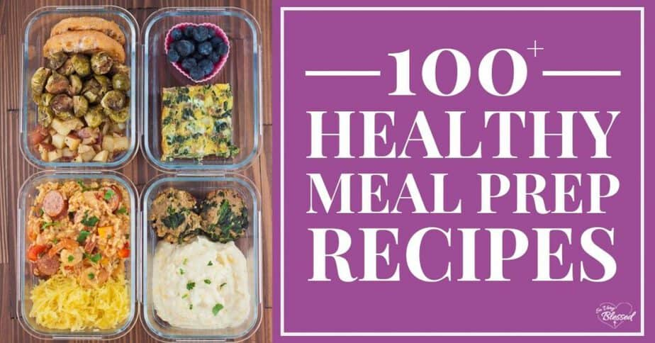 Glass meal prep containers filled with healthy food - 100+ healthy meal prep recipes